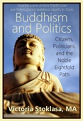 Buddhism and Politics: Citizens, Politicians, and the Noble Eightfold Path