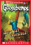 Classic Goosebumps 24 Lets Get Invisible