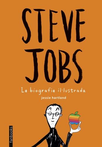 Steve Jobs La biografia illustrada