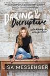 Daring  Disruptive