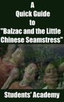 A Quick Guide To Balzac And The Little Chinese Seamstress