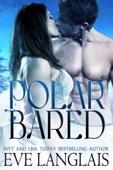 Eve Langlais - Polar Bared bild