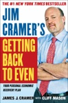 Jim Cramers Getting Back To Even