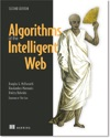 Algorithms Of The Intelligent Web Second Edition