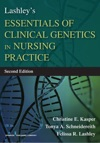 Lashleys Essentials Of Clinical Genetics In Nursing Practice Second Edition