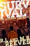 Survival The AfterDark Chronicles Book 1