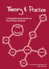 Theory And Practice A Straightforward Guide For Social Work Students