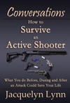How To Survive An Active Shooter What You Do Before During And After An Attack Could Save Your Life