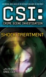 CSI Crime Scene Investigation Shock Treatment
