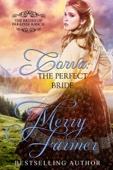 Merry Farmer - Corva: The Perfect Bride  artwork
