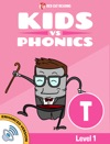 Learn Phonics T - Kids Vs Phonics Enhanced Version
