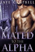 Faye Campbell - Mated to the Alpha artwork