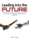 Leading Into The Future