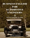Business English For  Automotive Engineers 3