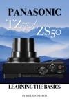 Panasonic Tz70 Zs50 Learning The Basics