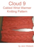 Cloud 9 Wrist Warmer Knitting Pattern