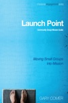 Launch Point Community Group Mission Guide