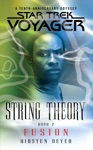 Star Trek Voyager String Theory 2 Fusion