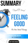 David D Burns Feeling Good The New Mood Therapy  Summary