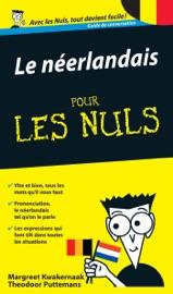 LE NéERLANDAIS - GUIDE DE CONVERSATION POUR LES NULS