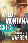 Wild Montana Skies Montana Rescue Book 1