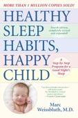 Healthy Sleep Habits, Happy Child, 4th Edition - Marc Weissbluth, M.D. Cover Art