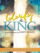 Marty Hamby - Glorify the King  artwork
