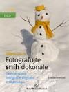 Nikon DSLR Fotografujte Snh Dokonale