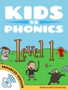 Learn Phonics Level 1 - Complete - Kids Vs Phonics Enhanced Version