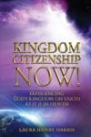 Kingdom Citizenship Now