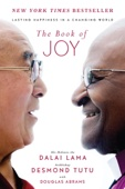 The Book of Joy - Dalai Lama, Desmond Tutu & Douglas Carlton Abrams Cover Art