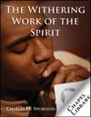 The Withering Work Of The Spirit