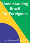 Understanding Brazil For Foreigners