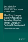 Identifying Emerging Issues In Disaster Risk Reduction Migration Climate Change And Sustainable Development