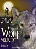 Von einem Wolf verführt - Band 2