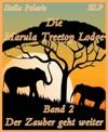 Die Marula Treetop Lodge - Band 2