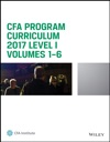 CFA Program Curriculum 2017 Level I Volumes 1 - 6