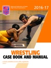2016-17 NFHS Wrestling Case Book