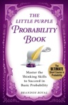 The Little Purple Probability Book