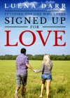 Signed Up For Love