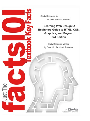 Learning Web Design A Beginners Guide to HTML CSS Graphics and Beyond