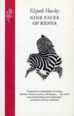 Nine Faces Of Kenya - Elspeth Huxley Cover Art