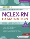 Saunders Comprehensive Review For The NCLEX-RN Examination - E-Book