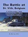 The Battle At St Vith Belgium 17-23 December 1944