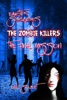 Earth's Survivors The Zombie Killers: The Final Mission