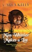 Carla Kelly - Miss Whittier Makes a List artwork