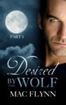 Desired By The Wolf 1 BBW Werewolf Shifter Romance