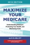Maximize Your Medicare 2016 Edition