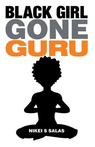 Black Girl Gone Guru