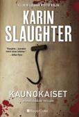 Karin Slaughter - Kaunokaiset artwork